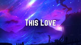 Taylor Swift - This Love (Lyrics)