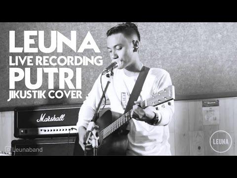 Leuna Band - Putri ( Jikustik Cover )