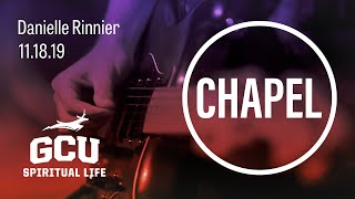 GCU Chapel with Danielle Rinnier of Grand Canyon University November 18, 2019