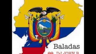 Baladas Ecuatorianas Mix