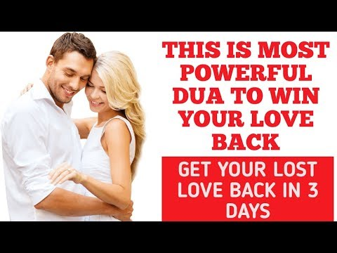 Powerful Dua to get someone back in your life - Online Love Dua