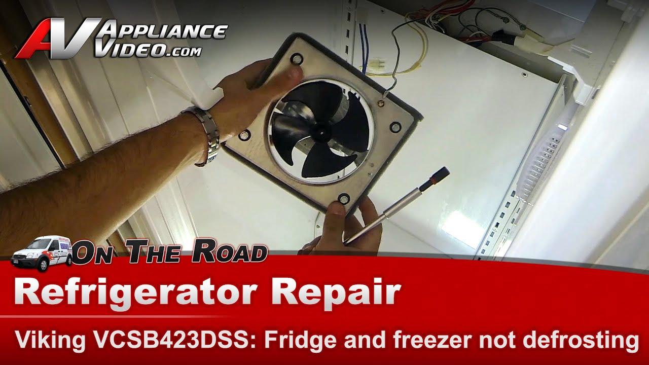 Viking Refrigerator Not Cooling Or Freezing Food