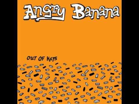 Angry Banana - What She Said