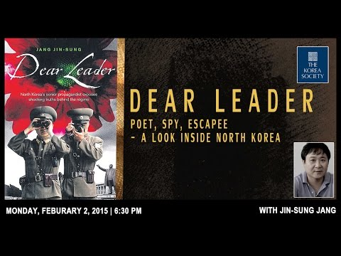 'Dear Leader: Poet, Spy, Escapee - A Look Inside North Korea' with author Jang Jin-sung