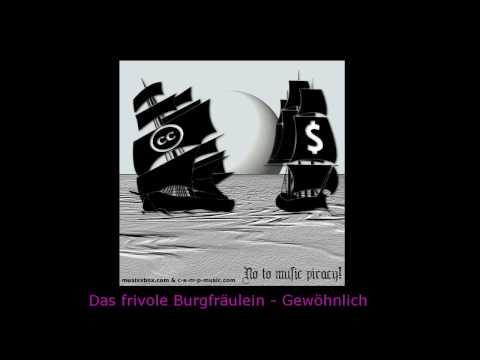 Das frivole Burgfräulein - Gewöhnlich [HD] with Lyrics