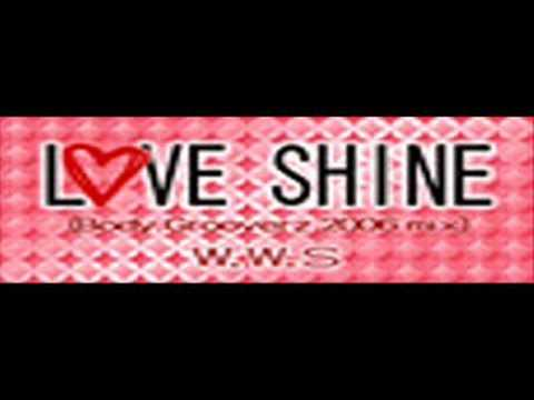 Love shine (Body Grooverz 2006 Mix) - The Sweetest