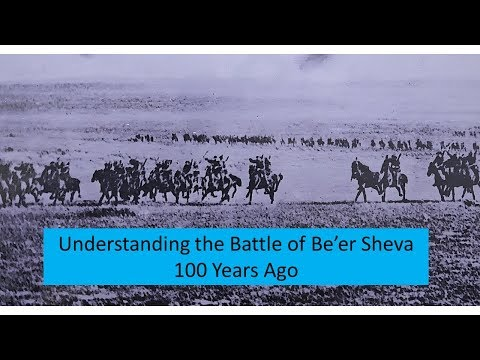 Understanding The Battle Of Beersheva In 11 Minutes