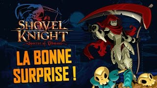 Un DLC d'exception pour SHOVEL KNIGHT ? (Specter of Torment)