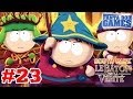 South Park: The Stick of Truth - Ep.23 - Playthrough FR HD par Fanta