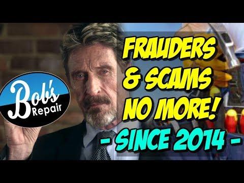 Bob's Repair- FRAUD & SCAMS NO MORE! Even John McAfee Approves!