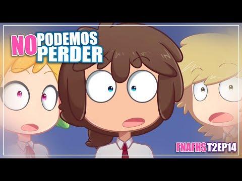 NO PODEMOS PERDER | SERIE ANIMADA | #FNAFHS T2 EP14