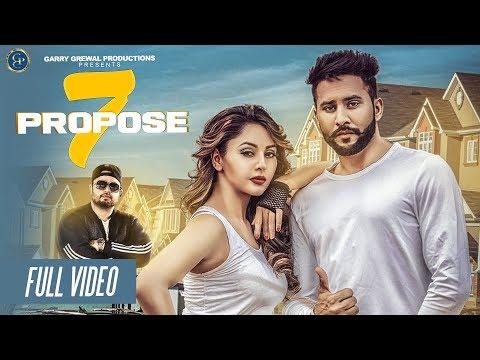 Full Song  7 Propose 2017 Jindu Bhullar Deep Jandu Garry Grewal Productions only jashan rupali sood