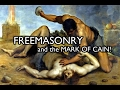 Capture de la vidéo Freemasonry And The Mark Of Cain Throughout History