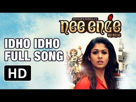 Idho Idho Full Song   Nee Enge En Anbe Tamil   Nayantara   Sekhar Kammula