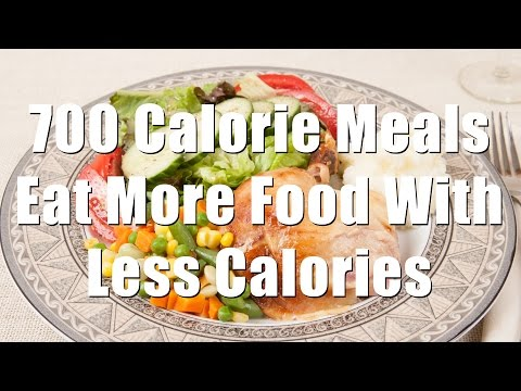 Eat More Food With Less Calories (700 Calorie Meals Ep 1) DiTuro Productions