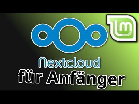 Deine eigene Cloud! - Nextcloud unter Linux Mint einrichten [Anfänger]