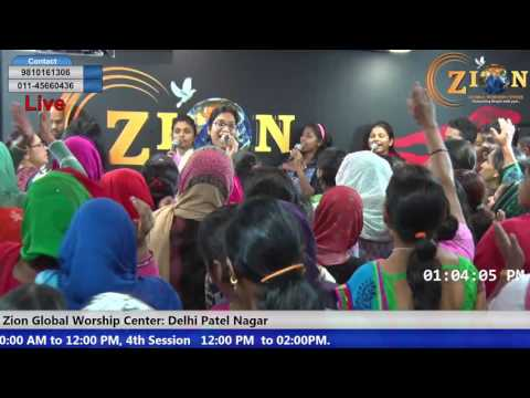 Zion Global Worship Centre | Delhi Live | Fourth Session, 26th Feb, Sun