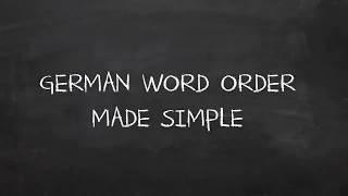 German Word Order? Nothing Easier Than That!