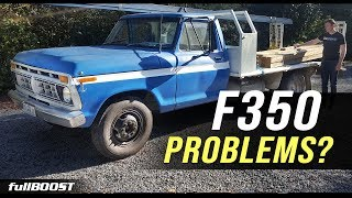 BACKYARD MECHANICS | Everything wrong with the Ford F350 | fullBOOST