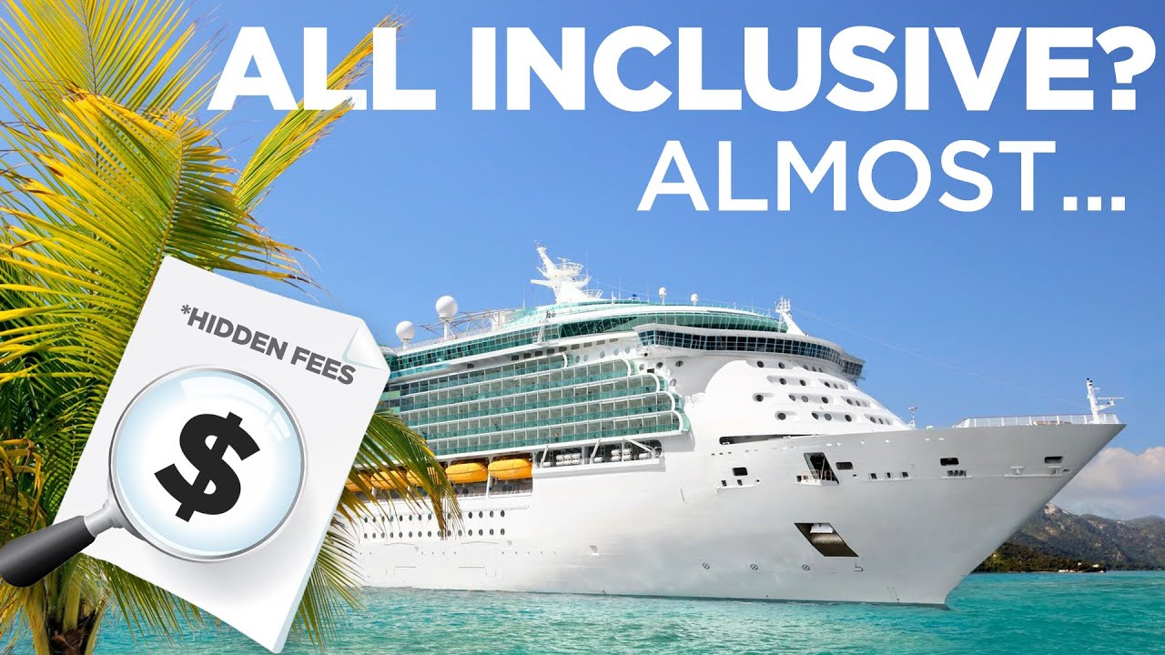 All Inclusive Cruises >> All Inclusive The Hidden Costs Of Cruise Vacations