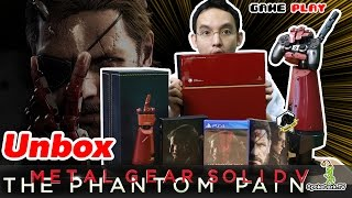 GAME PLAY : UNBOX Metal Gear Solid V The Phantom Pain ชุดใหญ่ จัดให้ครบ !!