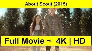 About Scout Full Length