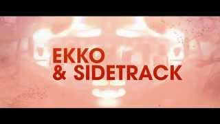 Ekko & Sidetrack - Contention