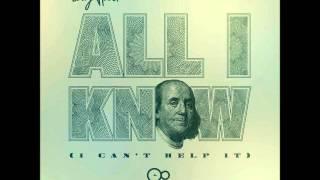 Tony Hood -All I Know (I Can