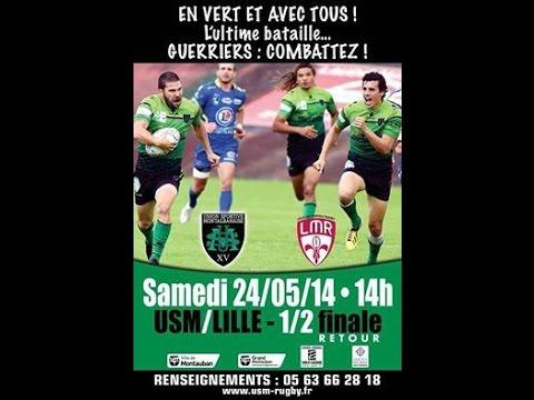US Montauban VS Lille Métropole Rugby Demi finale d'accession de Fédérale 1 2013-2014