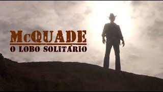 McQuade, o Lobo Solitário - Dublagem Herbert Richers - SEM CORTES