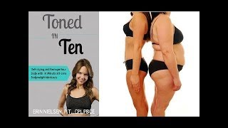 Toned In Ten Review - Does It Work or Scam?