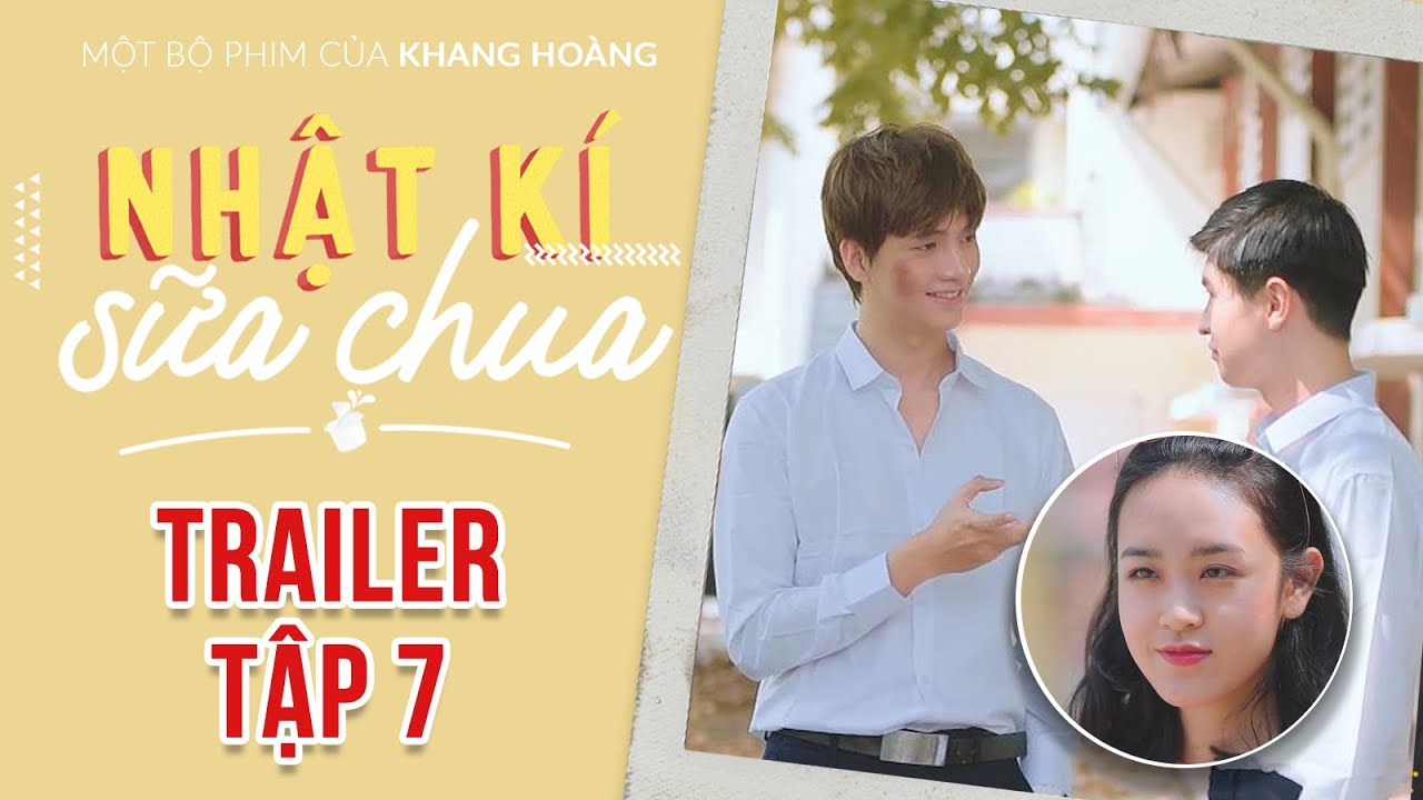 TRAILER TẬP 7 | Nhật Ký Sữa Chua | Phim tình cảm học đường | Đen TV