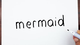 How To Draw A Mermaid Using The Word Mermaid - Learn drawing art on paper