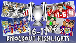 🏆UCL KNOCKOUT STAGE HIGHLIGHTS🏆 2016/2017 UEFA Champions League Best Games and Top Goals