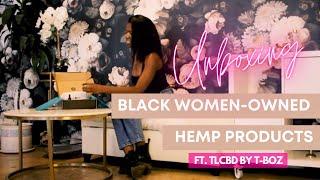 Unboxing The Urbane Hemp Box Ft TLCBD by T-Boz | Black Owned Eco-Friendly Brands