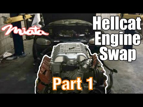 HELLCAT Engine Swapping A MIATA (Part 1)
