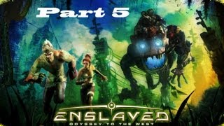 Enslaved: Odyssey to the West Walkthrough HD (Part 5)
