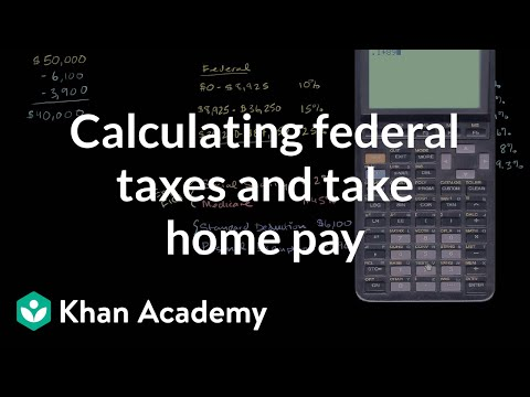 Calculating federal taxes and take home pay | Taxes | Financ
