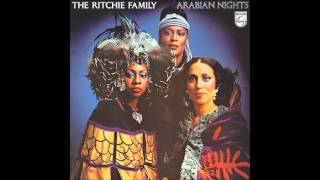 "The Ritchie Family "" Arabian Nights "" ( Album Version )"