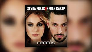 Şeyda Erbaş feat. Kenan Kasap - Abacus