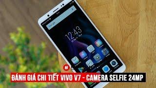 ✅ Đánh giá Vivo V7: Camera selfie 24MP, màn hình FullView