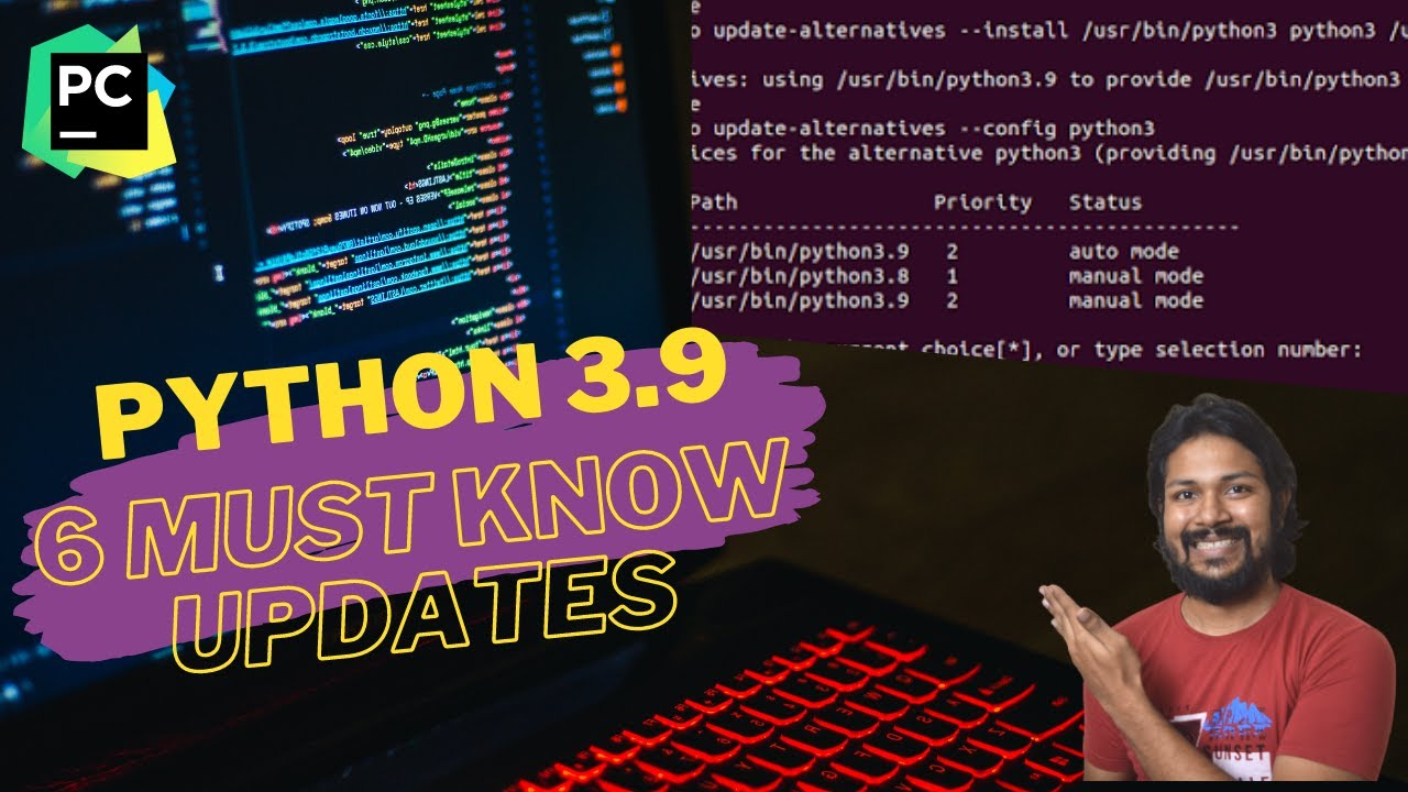 PYTHON 3.9 - 6 Updates You Must Know (2020 release)