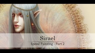 Part 2 - Sirael - Speed painting