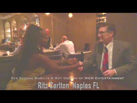 Eve Yvonne Makilya & Roy Gerson Of MGM Entertainment At Ritz-Carlton Naples Florida