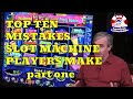 "Top 10 Mistakes Slot Machine Players Make with Mike ""Wizard of Odds"" Shackleford - part one"