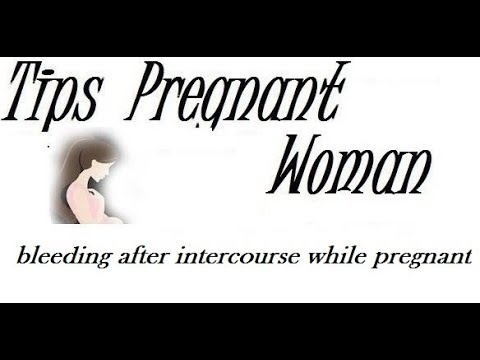 bleeding after intercourse while pregnant