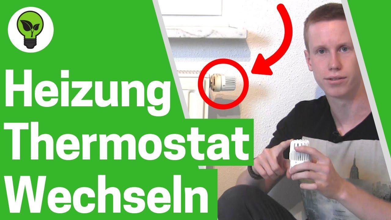 Heizungsthermostat wechseln ✅ ULTIMATIVE ANLEITUNG: Heizung ...