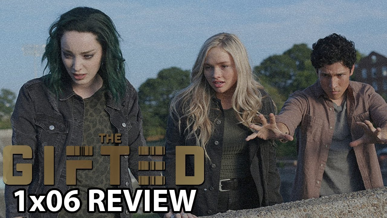 Download The Gifted Season 1 Episode 6 'got your siX' Review