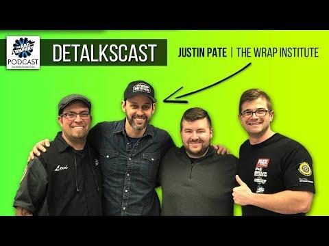 Justin Pate of The Wrap Institute | DETALKSCAST