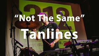 "Video Tanlines, ""Not The Same"" - Live at Analog Migration download MP3, 3GP, MP4, WEBM, AVI, FLV Agustus 2018"